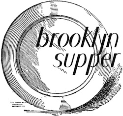 Brooklyn Supper